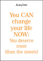 You CAN change your life NOW: