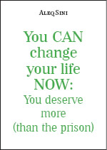 You CAN change your life NOW